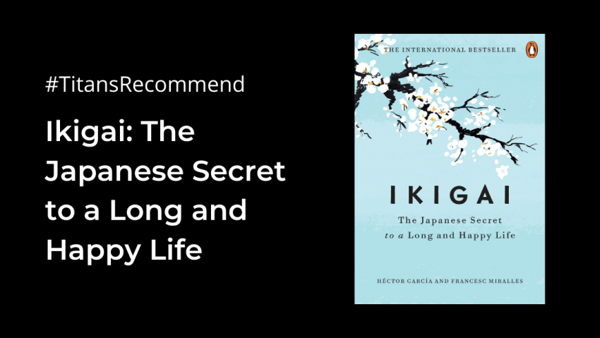 (Book Review) Ikigai: The Japanese Secret to a Lon