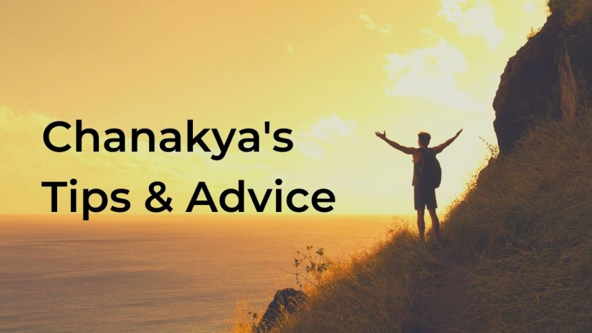 Chanakya Niti - Tips and Advice for Daily Life